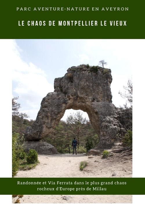 Visite du parc aventure de Montpellier le Vieux en Aveyron : randonnée et Via Ferrata