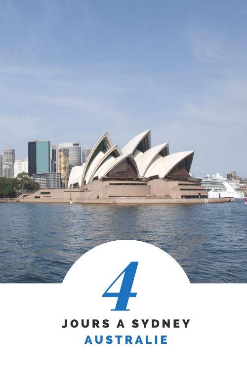 Visiter Sydney en 4 jours : le city-guide