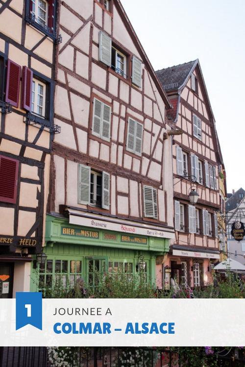Le guide pour visiter Colmar en une journée #Alsace