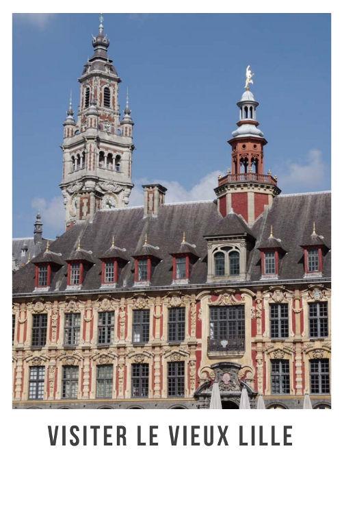 Itinéraire pour visiter le Vieux Lille : la Grand Place, la Vieille Bourse, Hospice Comtesse, Palais Rihour...
