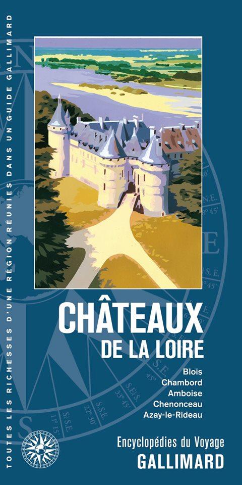 Guide gallimard Chateau de la Loire