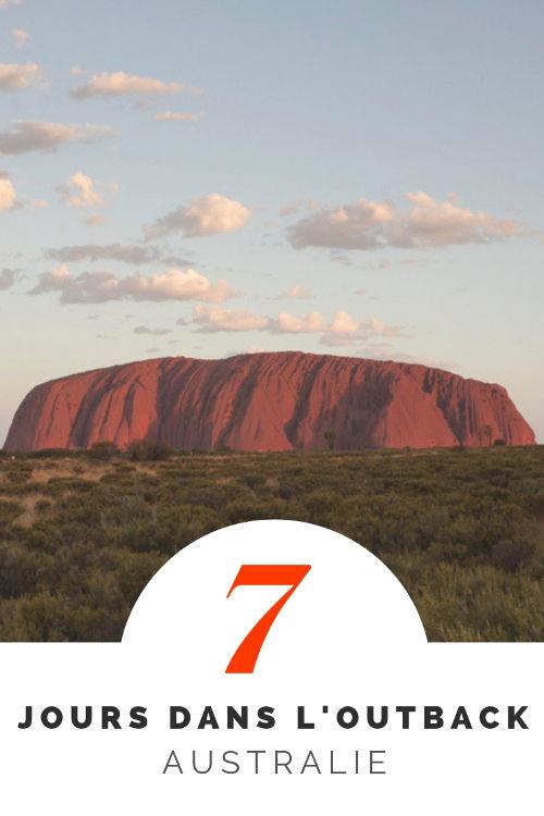 Une semaine dans l'Outback Australien : Uluru, Kata Tjuta, Kings Canyon et West MacDonnell National Park