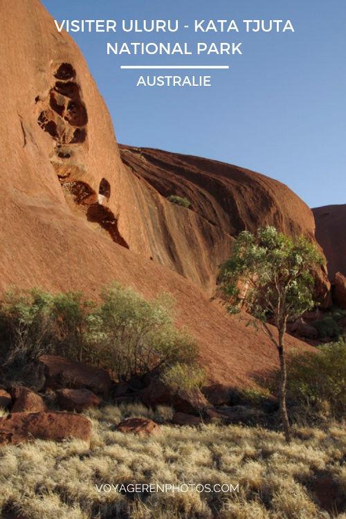Visiter Uluru - Kata Tjuta National Park