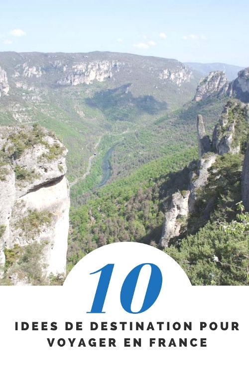10 idées de destination pour découvrir la France