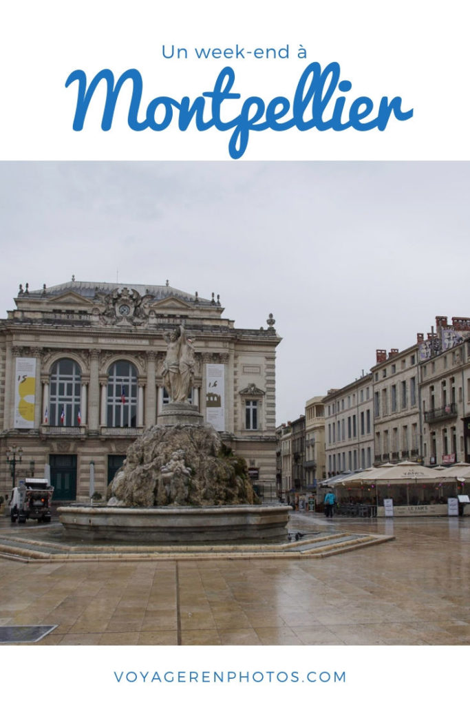 Un week end à Montpellier