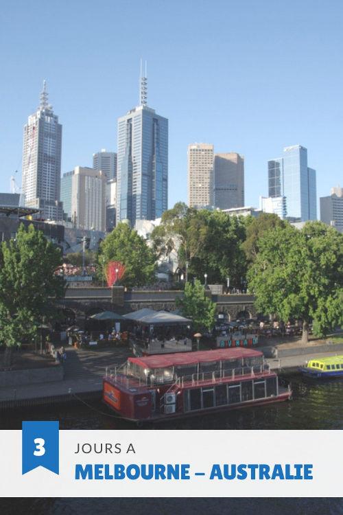 Que voir à Melbourne ? Découverte de la capitale du Victoria en 3 jours
