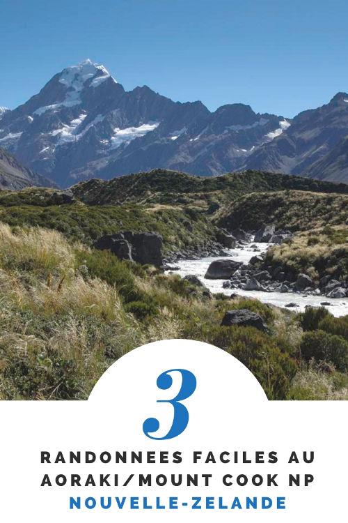 3 idées de randonnées faciles au parc national Aoraki/Mount Cook