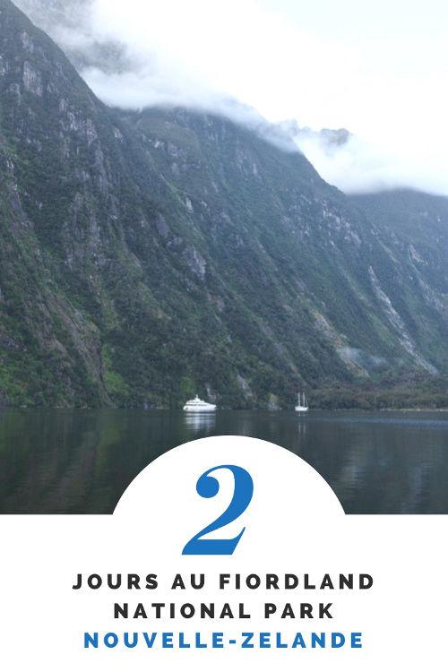 Que voir au Parc National du Fiordland en deux jours ?
