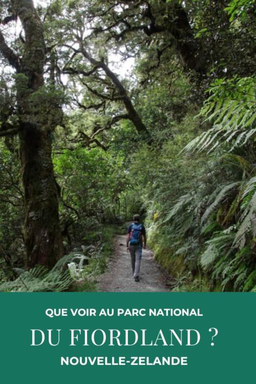 Que faire sur la route de Te Anau à Milford Sound en 2 jours ?