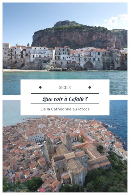 Visiter Cefalù en une journée : son centre historique avec sa cathédrale classée à l'UNESCO et randonnée sur le promontoire rocheux pour un panorama magnifique sur les côtes siciliennes
