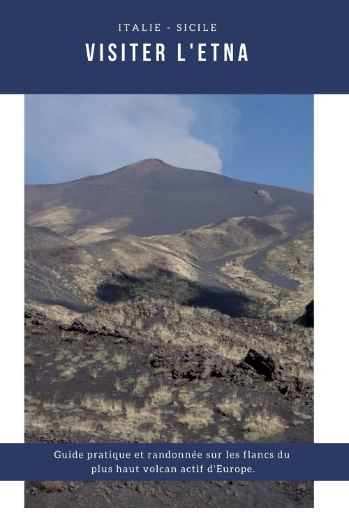 Comment visiter l'Etna en Sicile ? Randonnée sur le flanc du plus haut volcan actif d'Europe