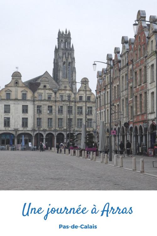 Que voir et que visiter à Arras en une journée ?