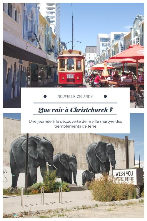 Que voir à Christchurch ? La plus grande ville de l'Ile du Sud, martyre des tremblements de terre entre architecture néogothique et street art