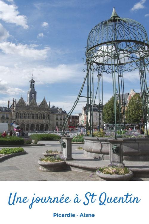 Que visiter à Saint-Quentin en une journée ?