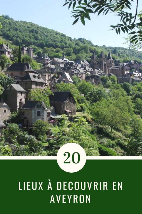 Que voir en Aveyron ? 20 idées de lieux à découvrir en Aveyron