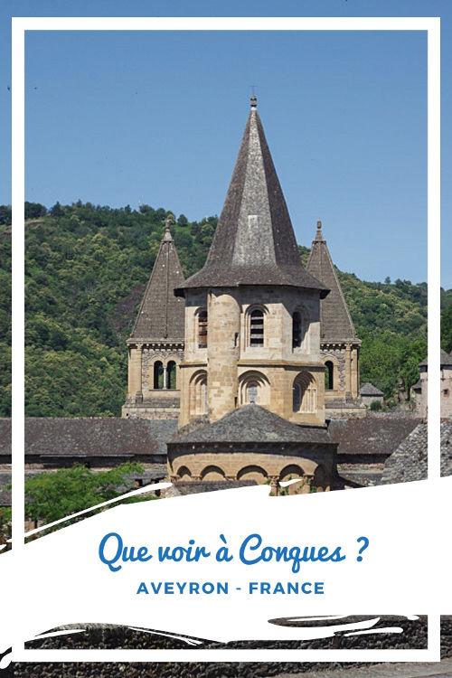 Que voir à Conques dans l'Aveyron ?