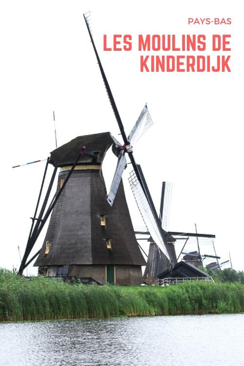 Visiter les Moulins de Kinderdijk en Hollande