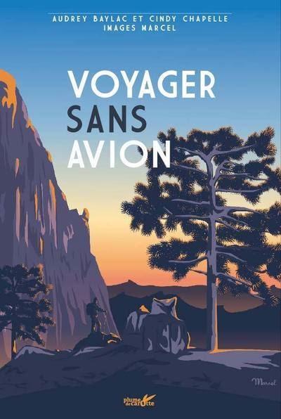 Livre Voyager Sans Avion aux Editions Plus de Carotte