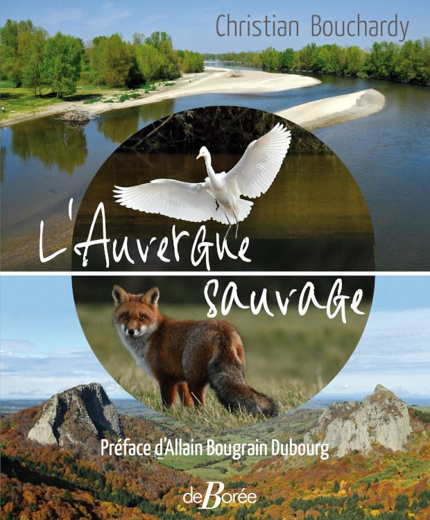 Beau livre sur l'Auvergne Sauvage