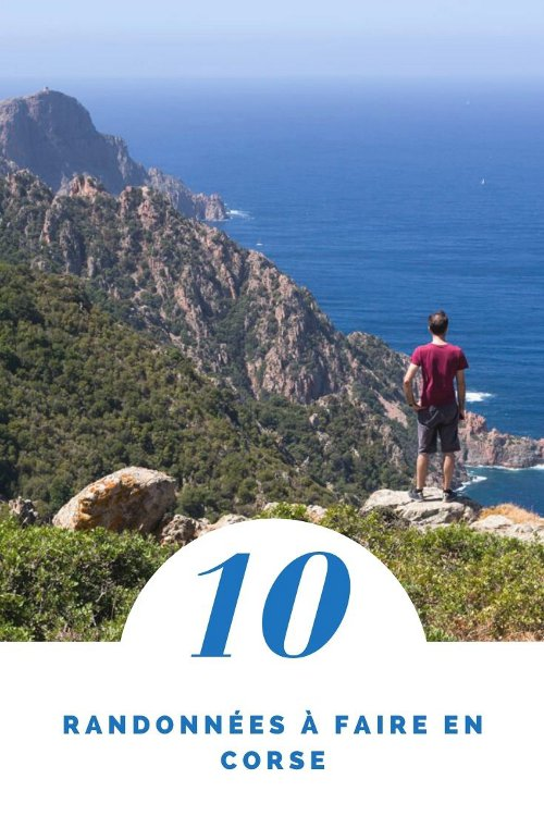 les 10 plus belles randonnées à la journée à faire en Corse