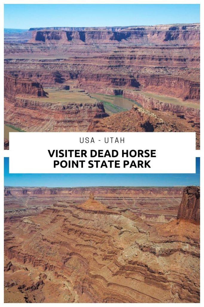 Visiter le parc de Dead Horse Point dans l'Utah près de Moab et de Canyonlands
