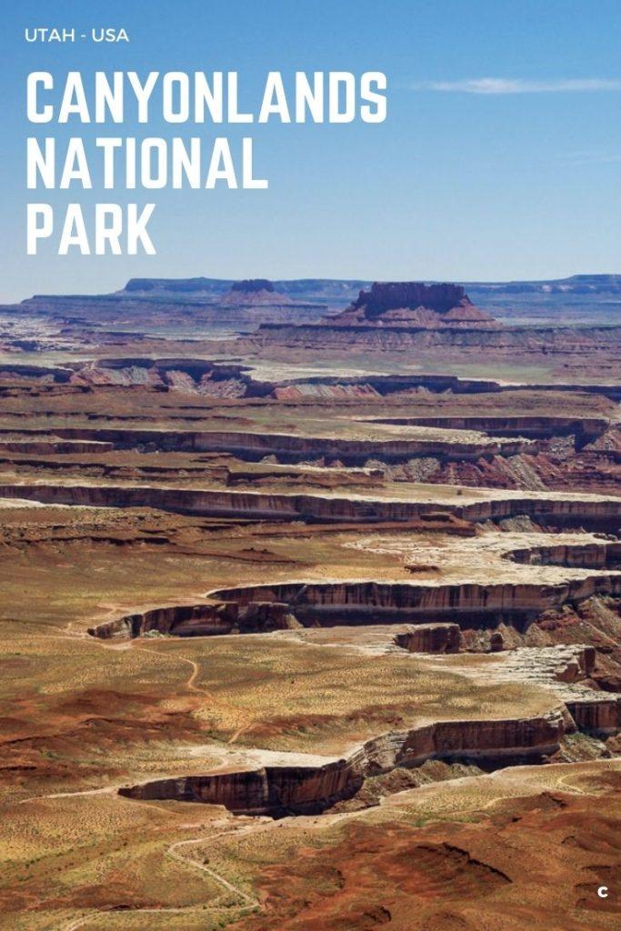 Le guide pratique pour visiter le parc national de Canyonlands dans l'Utah