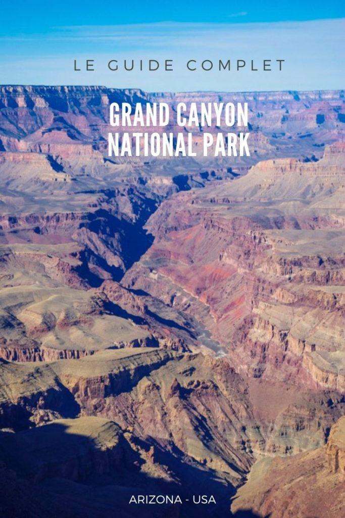Que faire et que voir au Parc National du Grand Canyon en hiver ? le guide complet pour visiter ce parc de l'Arizona