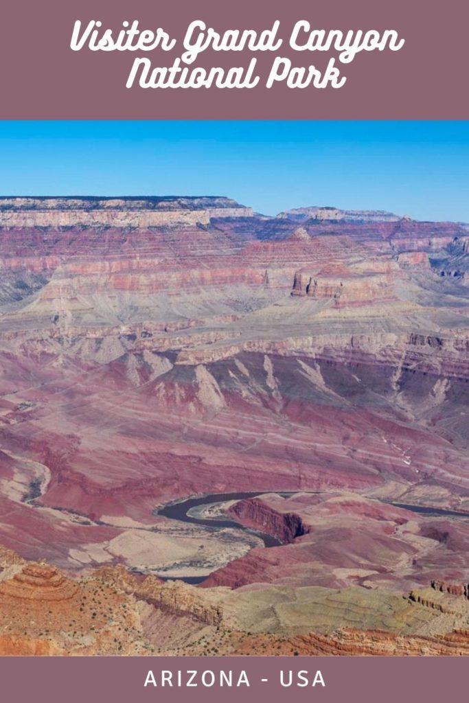 le guide complet pour visiter Grand Canyon National Park - Arizona - Etats-Unis