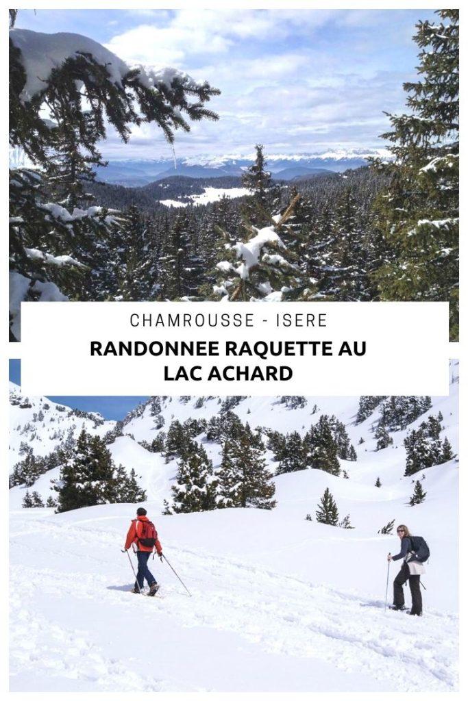 Randonnée raquette de la station nordique de Chamrousse jusqu'au Lac Achard