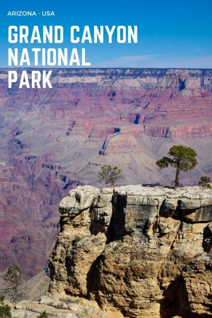 que faire et que voir au Grand Canyon National Park ? Tous mes conseils pour découvrir ce parc incontournable de l'Ouest Américain