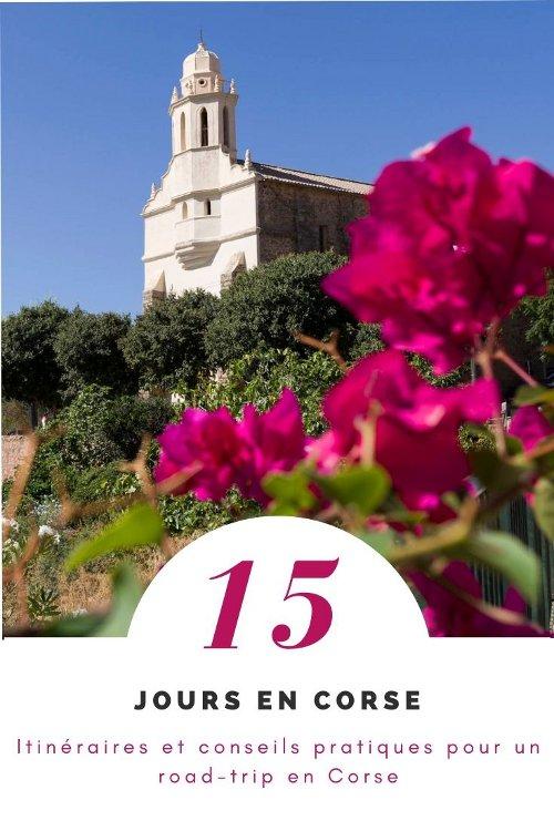Itinénaire et conseils pratique pour un road-trip de 15 jours en Corse