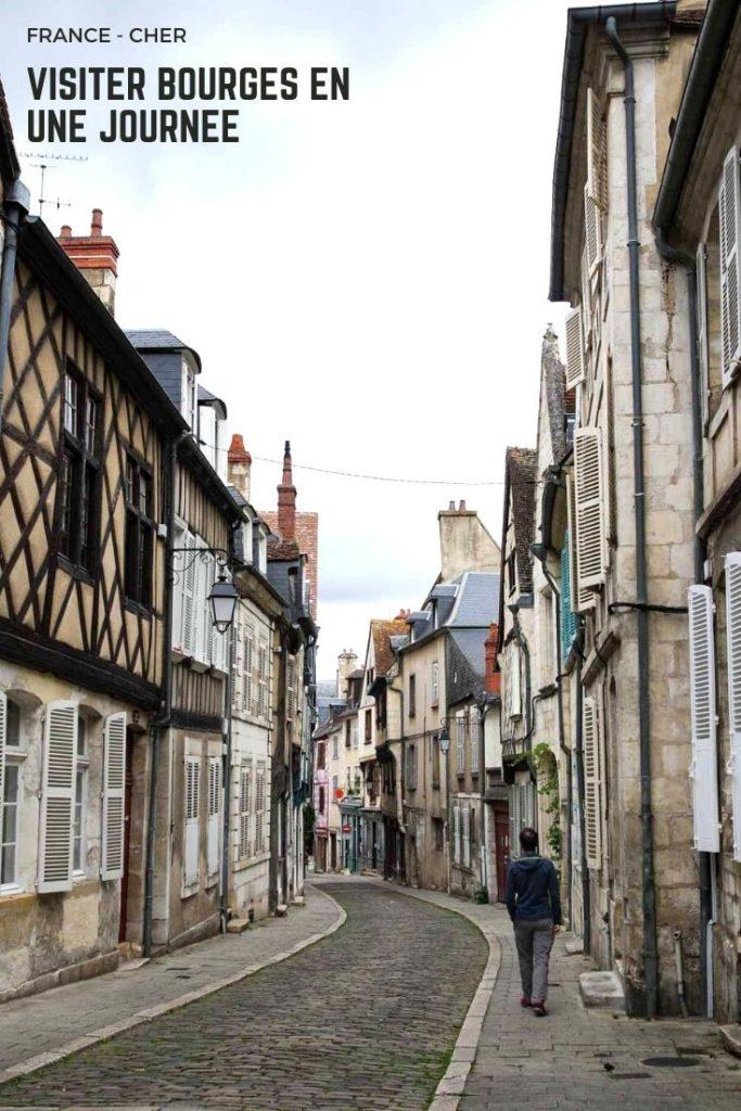 Que visiter à Bourges en une journée : visite de la cathédrale, du Palais Jacques Coeur et balade dans le centre ville médiéval ?
