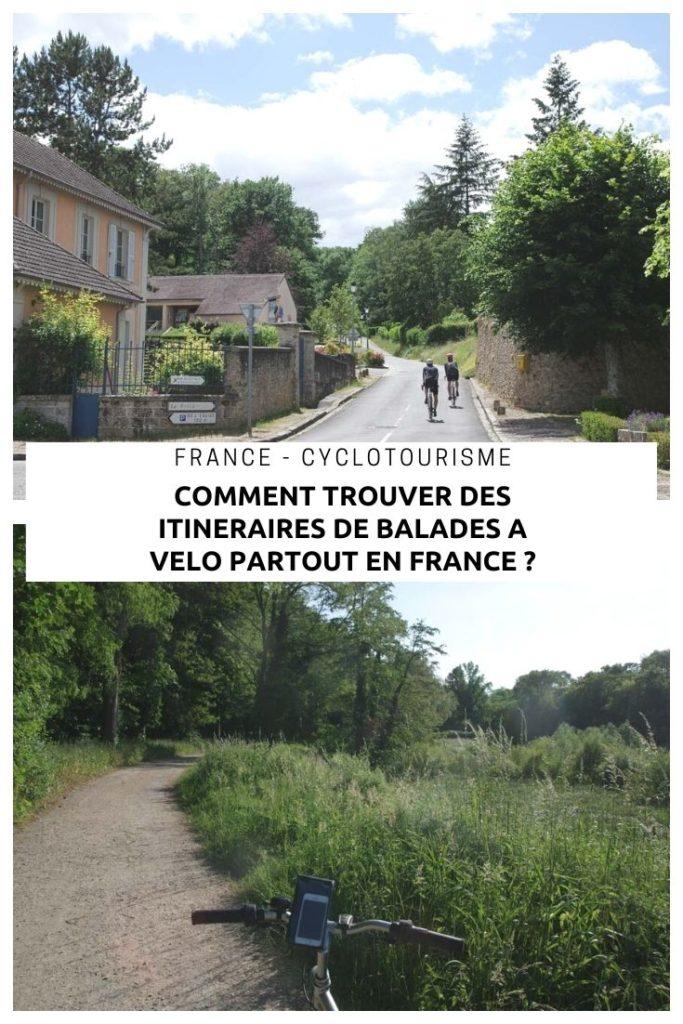 Comment trouver des idées de balades à vélo en France près de chez soi ou dans une région que l'on ne connait pas ?