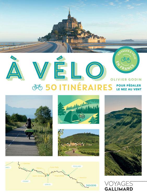 Livre à Vélo 50 itinéraires pour pédaler nez au vent