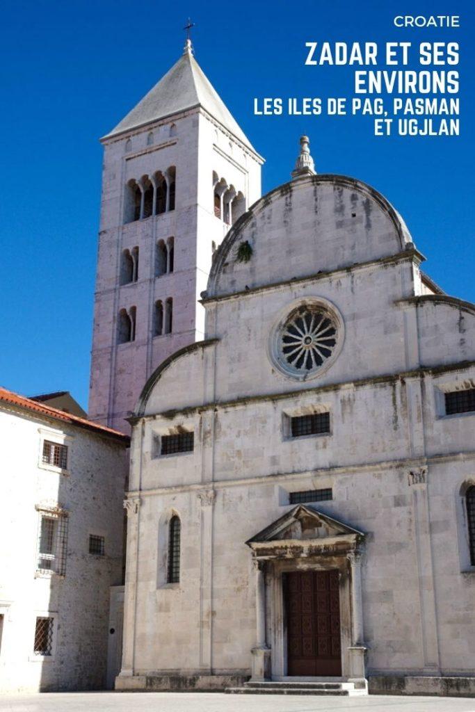 Que voir à Zadar et dans ses environs ? Visite des îles de Pag, Ugjlman et Pasman ainsi que du parc national de Paklenica.