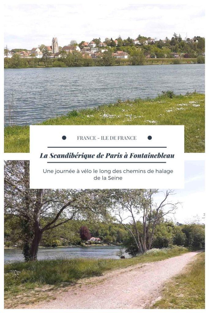 Une journée à vélo entre Paris et Fontainebleau sur la Scandibérique, une véloroute en bord de Seine empruntant les chemins de halage.