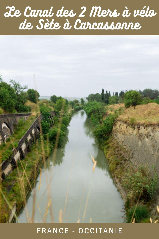 Le Canal des Deux Mers à Vélo : de Sète à Carcassonne en suivant le Canal du Midi