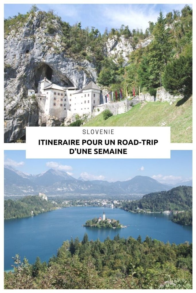 Que faire, que voir, que visiter en Slovénie en unesemaine ? Itinéraire, bidget et conseils pratiques pour organiser son séjour