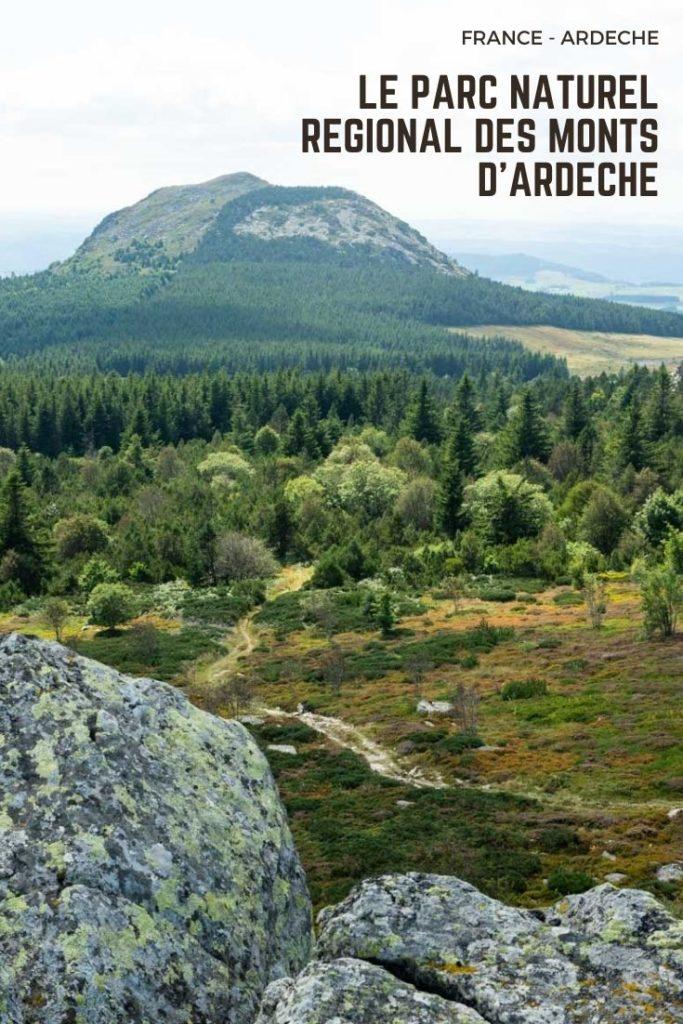 Que voir et que faire Parc Naturel Régional des Monts d'Ardèche, classé parmi les géoparcs UNESCO